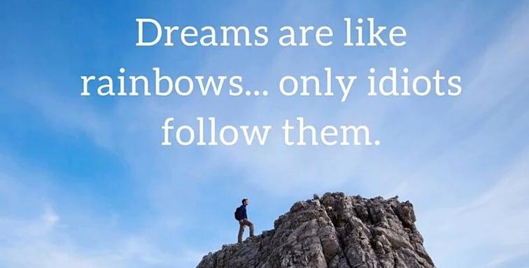 Dreams Are Like Rainbows!